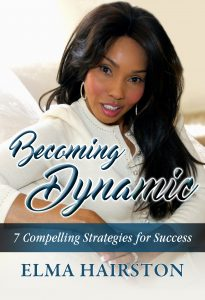 Becoming Dynamic By Elma Hairston